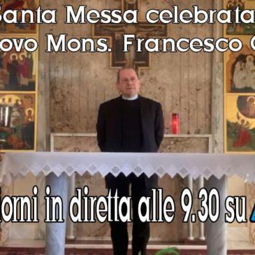 Emergenza Coronavirus: la santa messa quotidiana celebrata da S.E. monsignor Francesco Oliva sarà trasmessa su Telemia