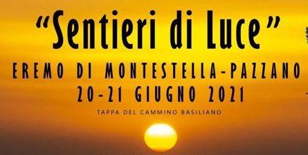 Sentieri di Luce- Eremo di Montestella (Pazzano) 20-21 giugno